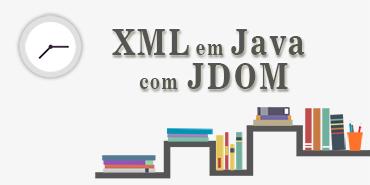 XML em Java com JDOM