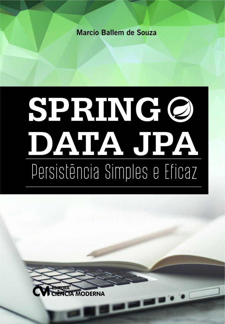 Spring Data JPA – Persistência Simples e Eficaz